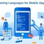5 Programming Languages for Mobile App Development